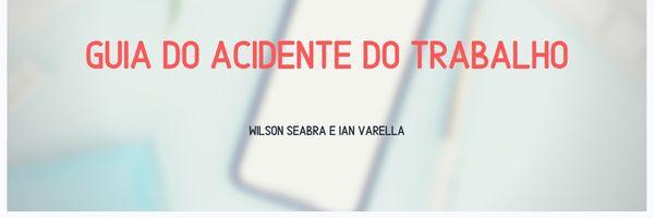 Guia do acidente do trabalho