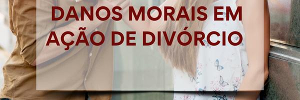 Justiça de SC condena ex-marido a pagar R$ 200.000,00 em danos morais em ação de divórcio por danos morais