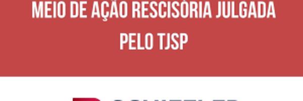 Soldado da Polícia Militar (SP) é reintegrado à corporação por meio de ação rescisória julgada pelo TJSP