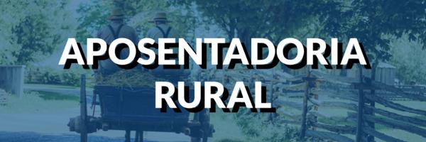 Aposentadoria Rural. Como ficou após a reforma?