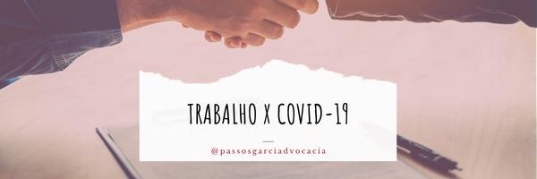 Questões Trabalhistas e o Covid-19
