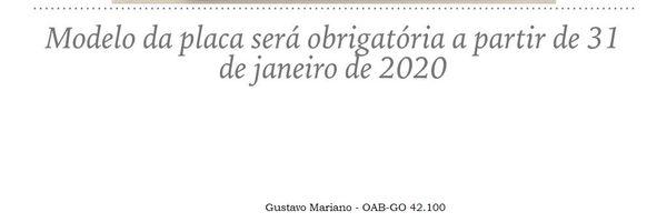 Modelo de placa nova entra em vigor dia 31 de janeiro de 2020.