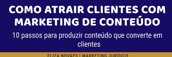 Como atrair clientes com o Marketing de Conteúdo