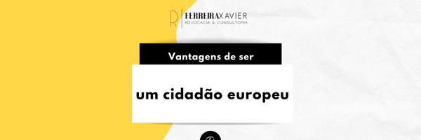 Vantagens de ser um cidadão europeu