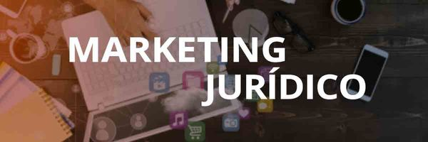 Qual a importância do Marketing Jurídico?
