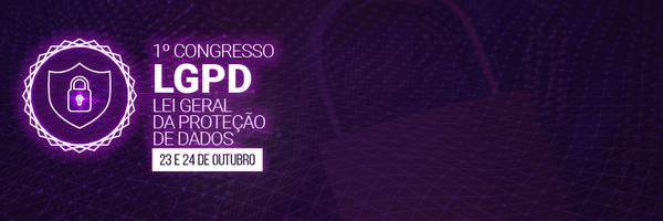 1º Congresso LGPD: gratuito e online