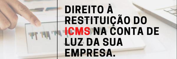 Direito à restituição do ICMS na conta de luz da sua empresa