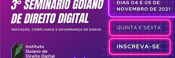 IGDD realiza o 3º Seminário Goiano de Direito Digital
