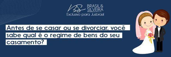 Antes de se casar ou se divorciar, você sabe qual é o regime de bens do seu casamento?