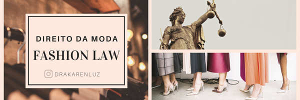 Fashion Law - Direito da Moda no Brasil