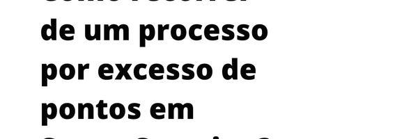 Como recorrer de um processo por excesso de pontos em Santa Catarina?