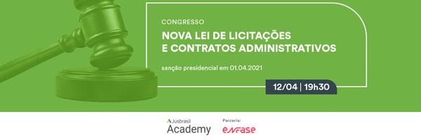 [Congresso Jurídico] Nova Lei de Licitações e Contratos Administrativos