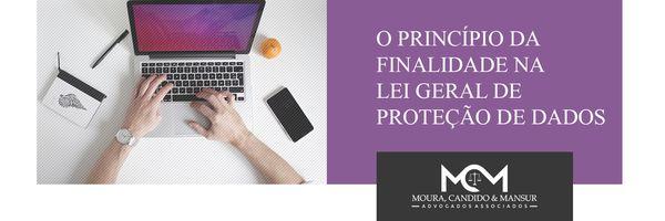 O Princípio da Finalidade na Lei Geral de Proteção de Dados