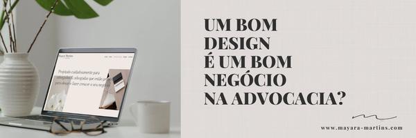Um bom design é um bom negócio na advocacia?
