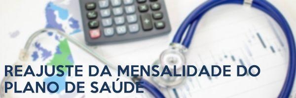 Reajuste da mensalidade do plano de saúde