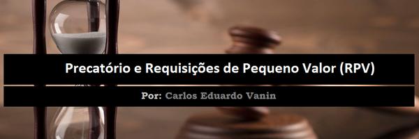 Precatório e Requisições de Pequeno Valor (RPV)