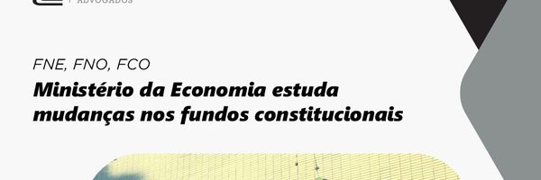 Governo analisa propostas para alavancar fundos constitucionais