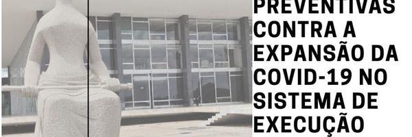 STF sugere 8 medidas contra expansão do novo coronavírus no sistema carcerário.