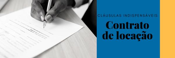 5 cláusulas indispensáveis em um contrato de locação