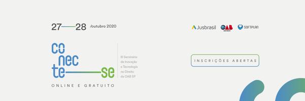 Conecte-se | Seminário de Inovação e Tecnologia no Direito terá edição 100% online