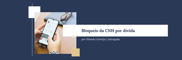 Bloqueio da CNH por dívida