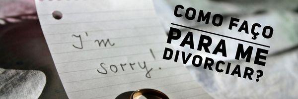 Como faço para me divorciar?