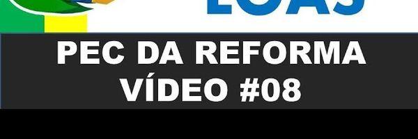 PEC da Reforma - Reforma da Previdência 2019