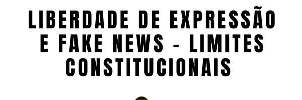 Liberdade de expressão e fake news