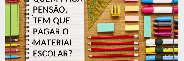 Material escolar: Quem paga?