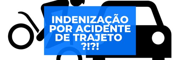 Acidente de trajeto: empregado acidentado pode ter direito a indenização!