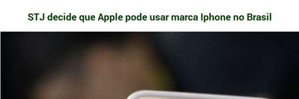STJ decide que Apple pode usar marca iPhone no Brasil.