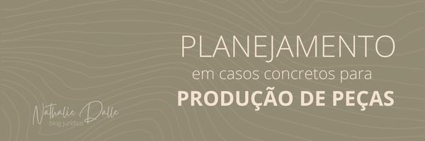 Como fazer planejamento em casos concretos para produção de Peças Processuais? (#1)