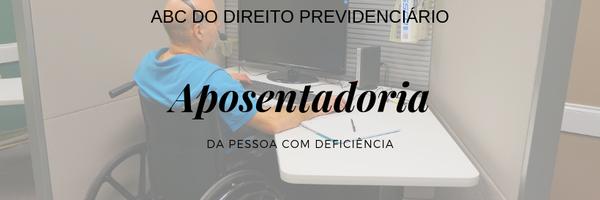 A pessoa com deficiência pode se aposentar por tempo de contribuição