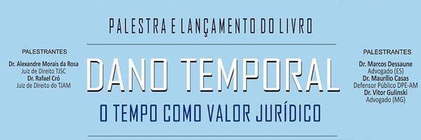 """Palestra gratuita e lançamento da obra """"Dano Temporal: O Tempo Como Valor Jurídico"""""""