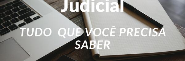 Recuperação Judicial: Tudo que você precisa saber