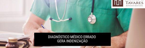 Diagnóstico médico errado gera indenização