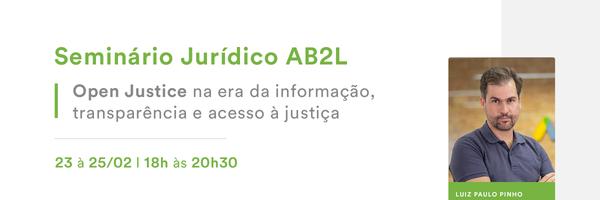 Começa hoje o Seminário Jurídico AB2L