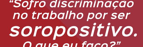 Rescisão indireta do soropositivo por atos de discriminação e estigmatização