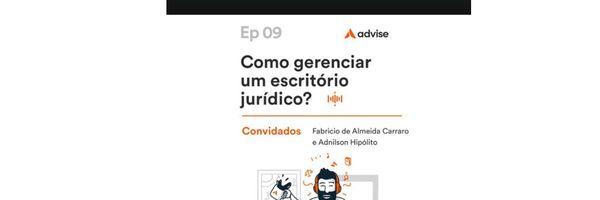 Como gerenciar um escritório jurídico? (Podcast)