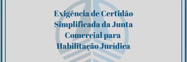 Exigência de Certidão Simplificada da Junta Comercial