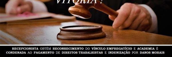 Recepcionista obtém reconhecimento do vínculo empregatício e Academia é condenada ao pagamento de direitos trabalhistas e indenização por danos morais