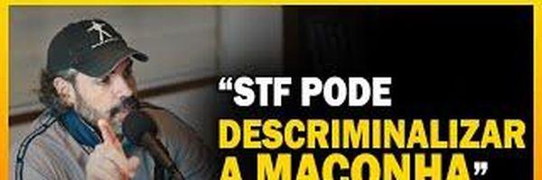 STF pode Descriminalizar a MACONHA a qualquer momento, você sabia?