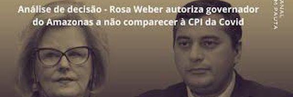 Análise da decisão sobre o comparecimento facultativo do Governador do Amazonas Wilson Lima à CPI.