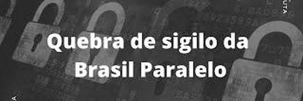 Análise técnica sobre a quebra de sigilo da Brasil Paralelo