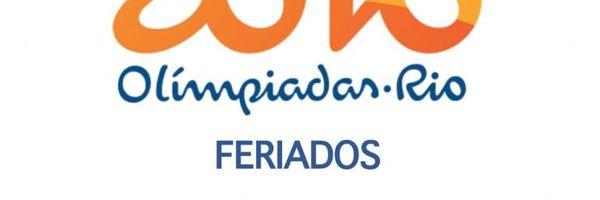 Olimpíadas - Feriados apenas no Município do Rio de Janeiro, inclusive para as Domésticas.