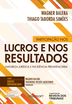 Participação nos lucros e nos resultados: natureza jurídica e incidência previdenciária - Ed. 2014