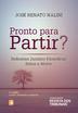 Pronto para partir? Reflexões jurídico-filosóficas sobre a morte - Ed. 2014