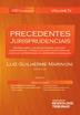 Precedentes Jurisprudenciais: Direito Societário - Ed. 2014