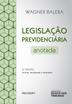 Legislação Previdenciária anotada - Ed. 2013