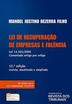 Lei de recuperação de empresas e falência: Lei 11.101/2005: comentada artigo por artigo - Ed. 2017